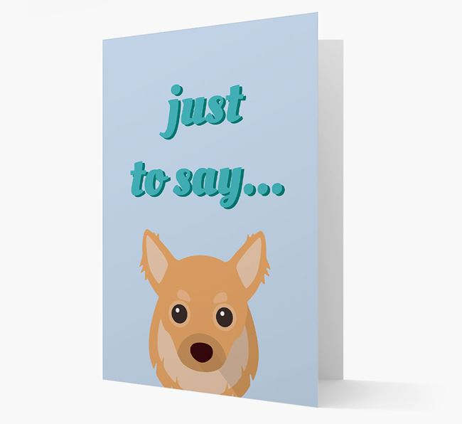 'Just to Say' - Personalized Chihuahua Card