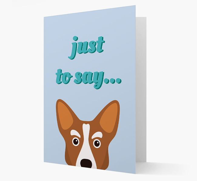 'Just to Say' - Personalized Corgi Card