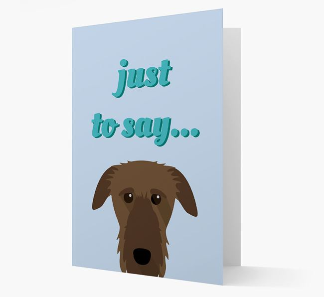 'Just to Say' - Personalized Deerhound Card