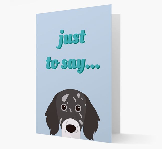 'Just to Say' - Personalized English Setter Card