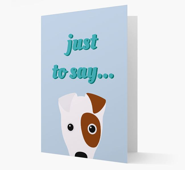 'Just to Say' - Personalized Fox Terrier Card