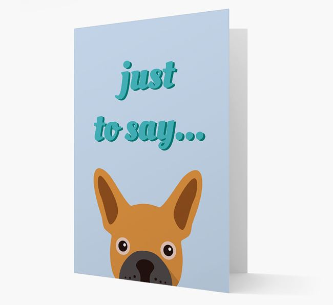 'Just to Say' - Personalized French Bulldog Card