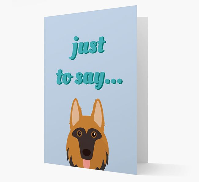 'Just to Say' - Personalized German Shepherd Card