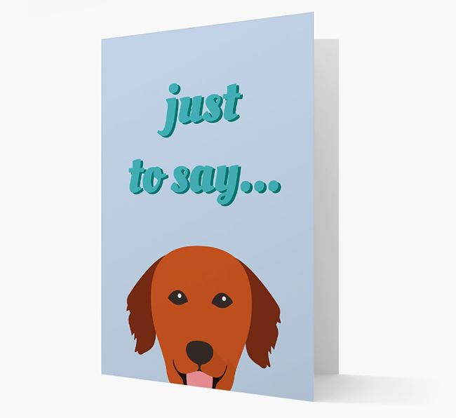 'Just to Say' - Personalized Golden Retriever Card
