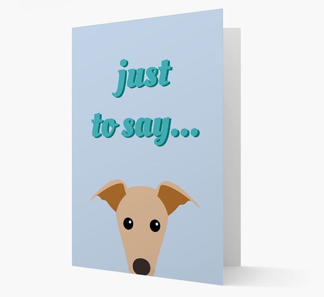 'Just to Say' - Personalized Greyhound Card