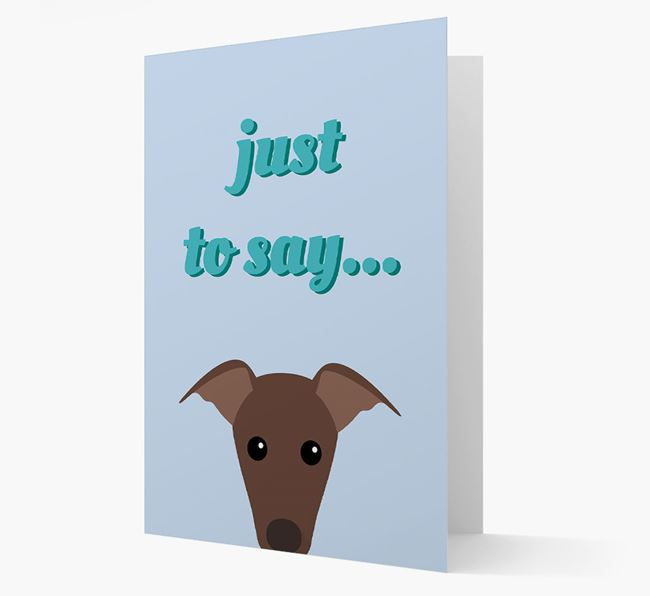 'Just to Say' - Personalised Greyhound Card