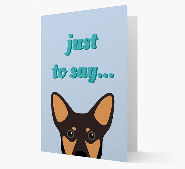 'Just to Say' - Personalized Lancashire Heeler Card