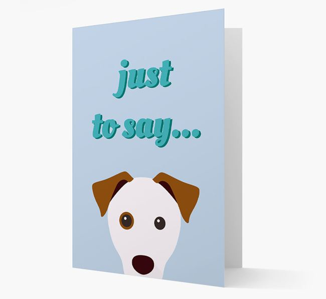 'Just to Say' - Personalized Parson Russell Terrier Card