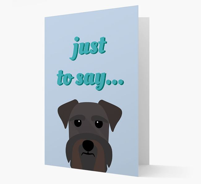 'Just to Say' - Personalized Schnauzer Card