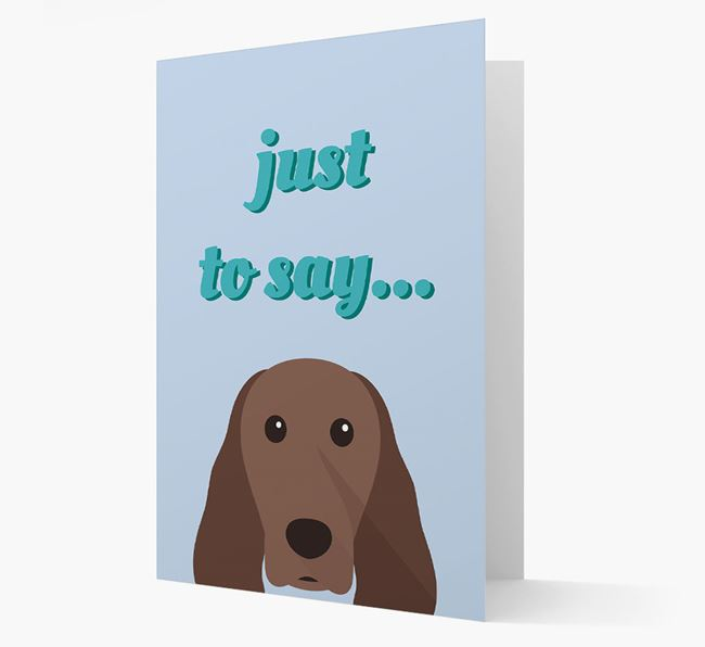 'Just to Say' - Personalized Springer Spaniel Card