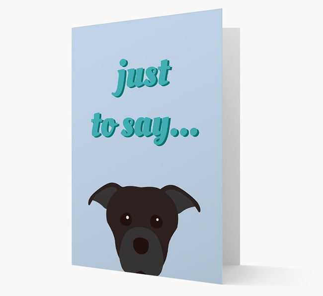 'Just to Say' - Personalised Dog Card