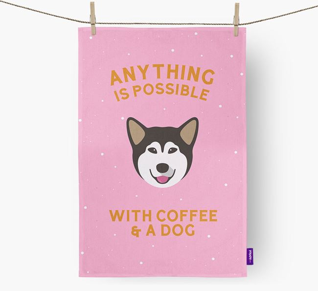 'Anything Is Possible With Coffee/Tea...' - Personalized Alaskan Malamute Dish Towel