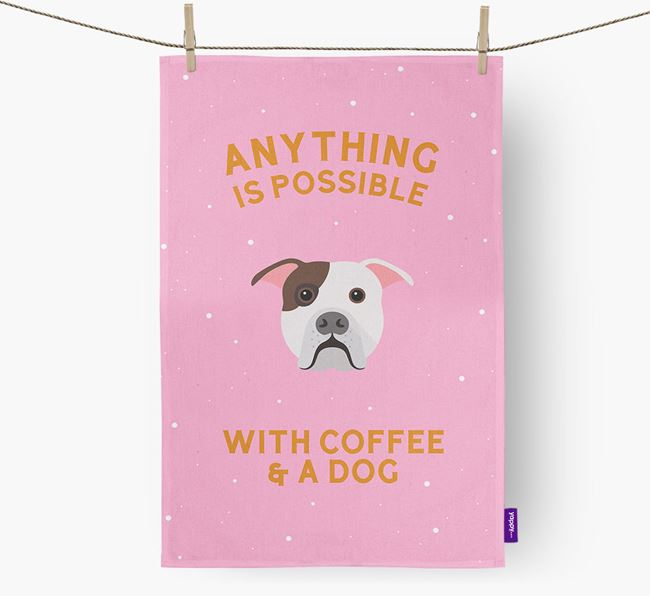 'Anything Is Possible With Coffee/Tea...' - Personalized American Bulldog Dish Towel