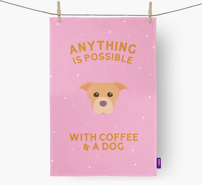 'Anything Is Possible With Coffee/Tea...' - Personalized American Staffordshire Terrier Dish Towel