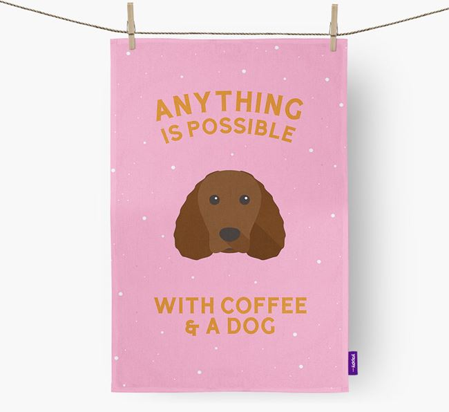 'Anything Is Possible With Coffee/Tea...' - Personalized American Water Spaniel Dish Towel