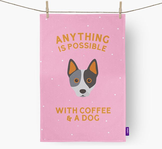 'Anything Is Possible With Coffee/Tea...' - Personalized Australian Cattle Dog Dish Towel
