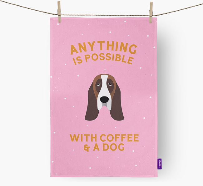 'Anything Is Possible With Coffee/Tea...' - Personalized Basset Hound Dish Towel
