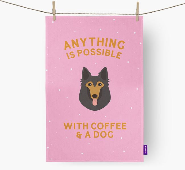 'Anything Is Possible With Coffee/Tea...' - Personalized Belgian Tervuren Dish Towel