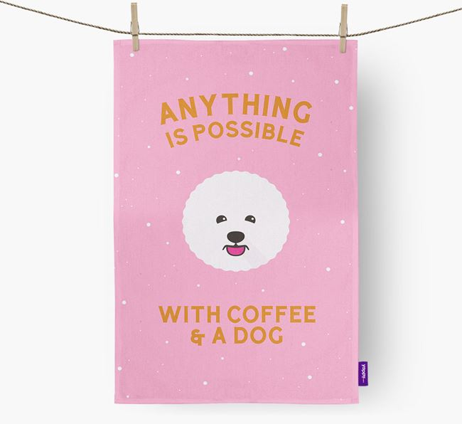 'Anything Is Possible With Coffee/Tea...' - Personalized Bichon Frise Dish Towel