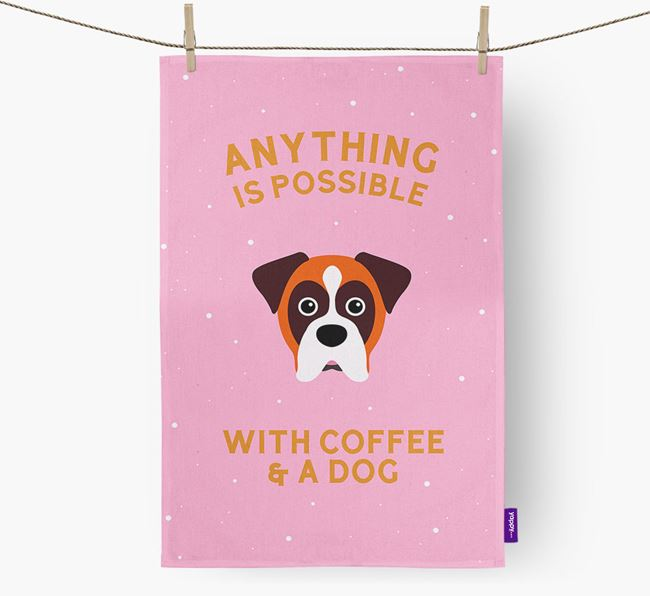 'Anything Is Possible With Coffee/Tea...' - Personalized Boxer Dish Towel