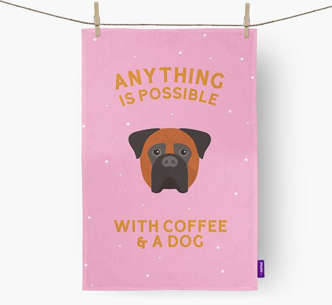 'Anything Is Possible With Coffee/Tea...' - Personalized Bullmastiff Dish Towel