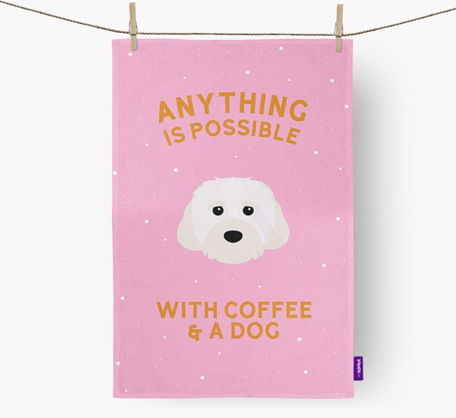 'Anything Is Possible With Coffee/Tea...' - Personalized Cavachon Dish Towel