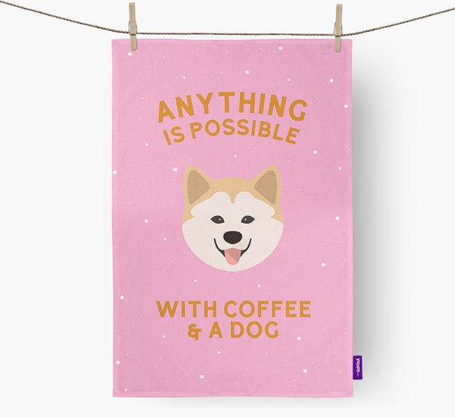 'Anything Is Possible With Coffee/Tea...' - Personalized Chusky Dish Towel