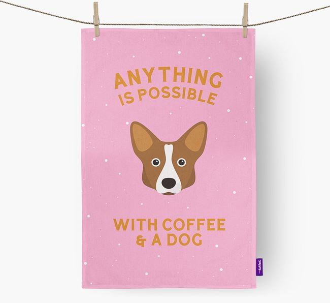 'Anything Is Possible With Coffee/Tea...' - Personalised Corgi Tea Towel