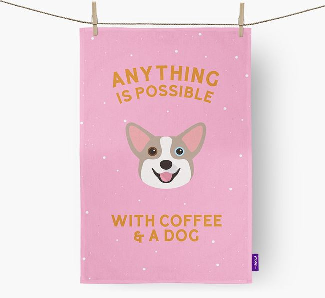 'Anything Is Possible With Coffee/Tea...' - Personalized Corgi Dish Towel