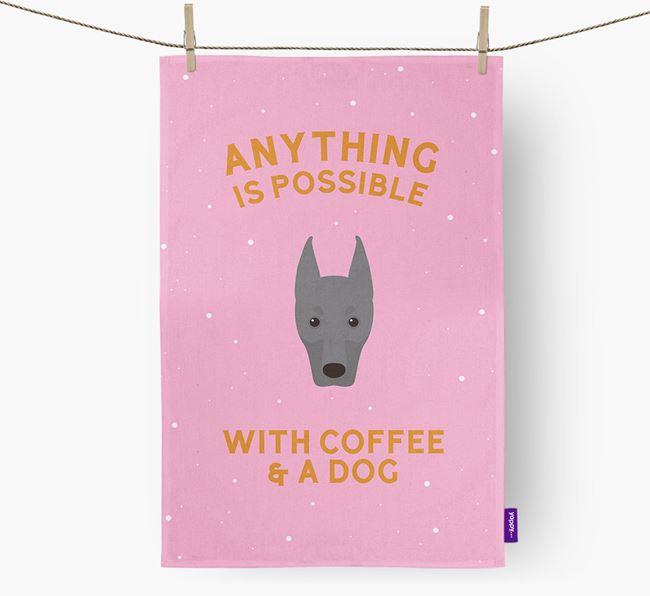 'Anything Is Possible With Coffee/Tea...' - Personalized Dobermann Dish Towel