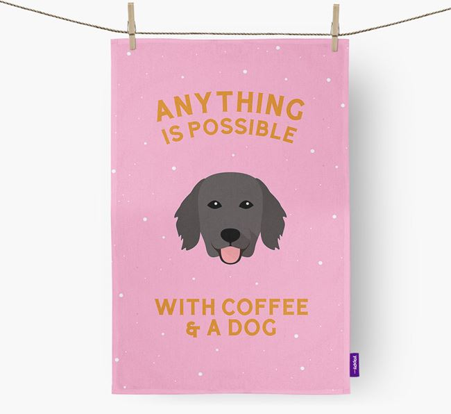 'Anything Is Possible With Coffee/Tea...' - Personalized Flat-Coated Retriever Dish Towel