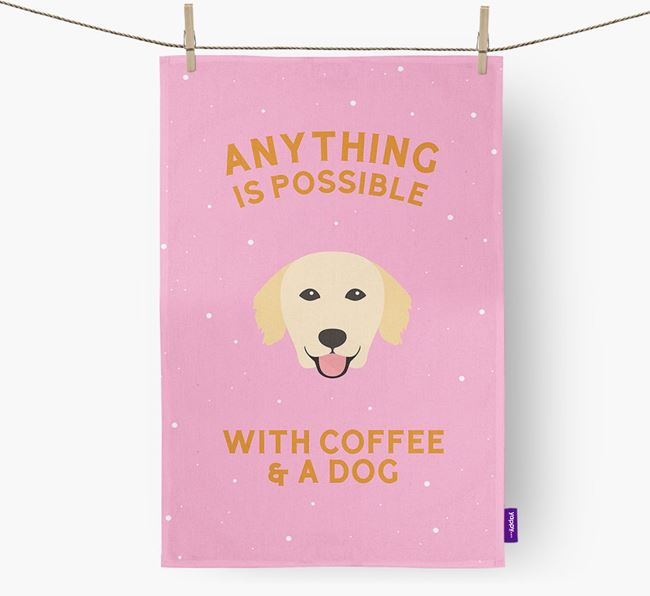 'Anything Is Possible With Coffee/Tea...' - Personalised Golden Retriever Tea Towel