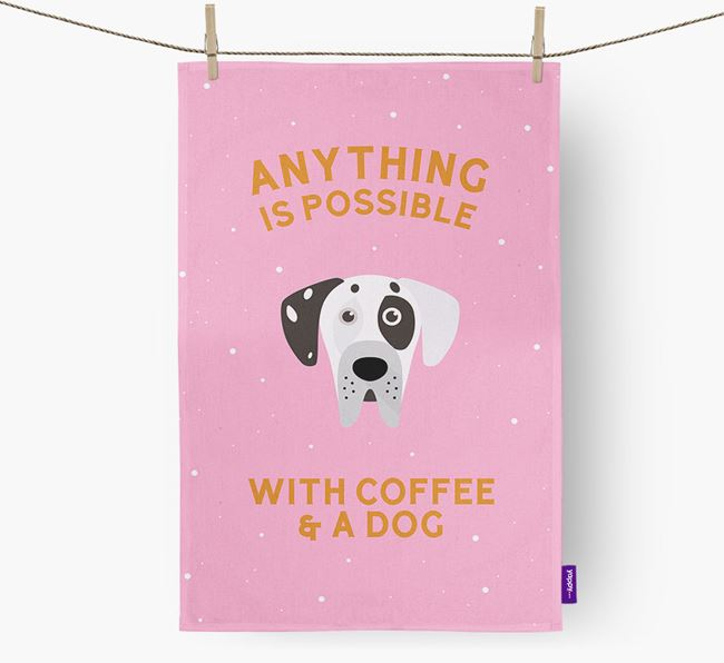 'Anything Is Possible With Coffee/Tea...' - Personalized Great Dane Dish Towel
