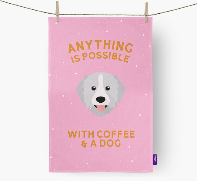 'Anything Is Possible With Coffee/Tea...' - Personalized Great Pyrenees Dish Towel