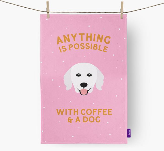 'Anything Is Possible With Coffee/Tea...' - Personalized Hungarian Kuvasz Dish Towel