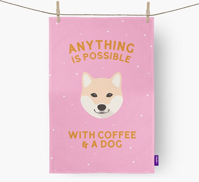 'Anything Is Possible With Coffee/Tea...' - Personalized Japanese Shiba Dish Towel