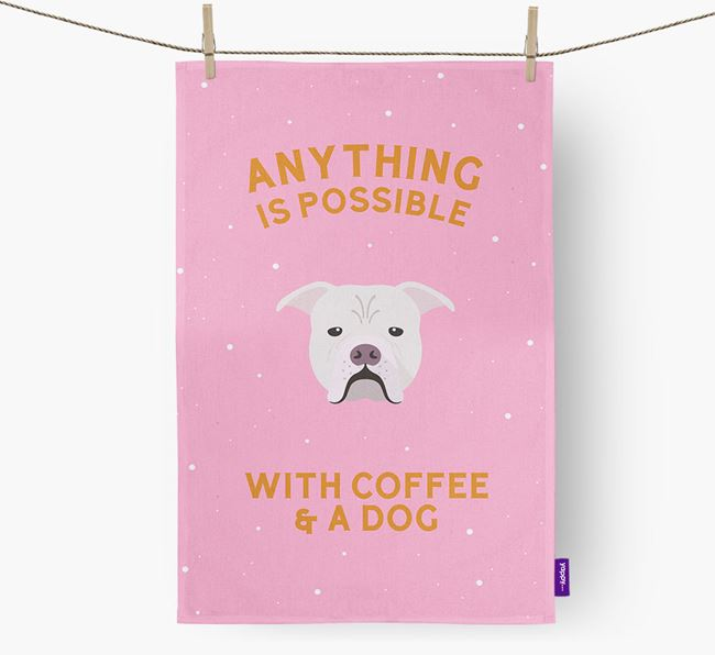 'Anything Is Possible With Coffee/Tea...' - Personalized Johnson American Bulldog Dish Towel