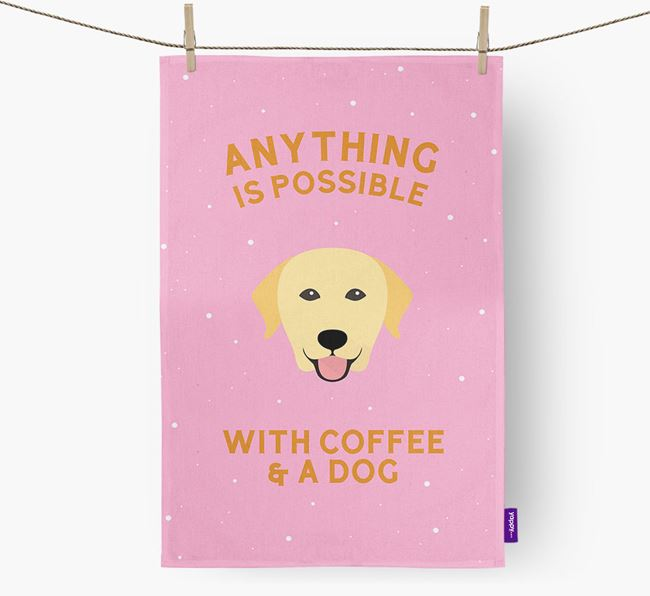 'Anything Is Possible With Coffee/Tea...' - Personalized Labrador Retriever Dish Towel