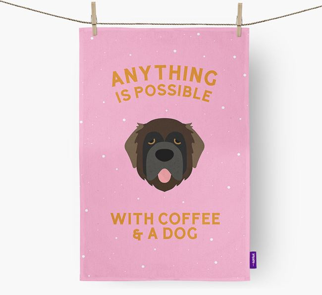 'Anything Is Possible With Coffee/Tea...' - Personalized Leonberger Dish Towel