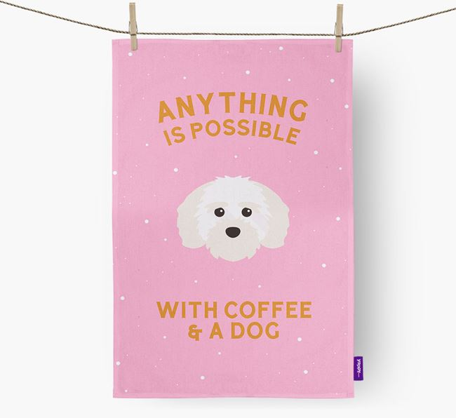 'Anything Is Possible With Coffee/Tea...' - Personalized Maltichon Dish Towel