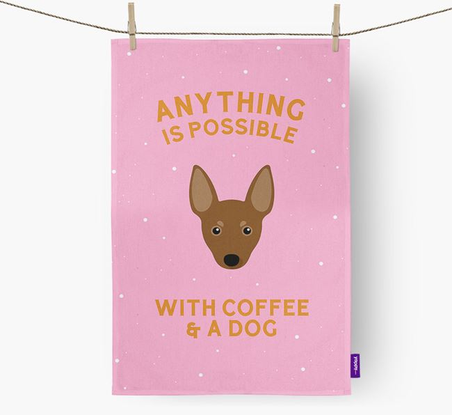 'Anything Is Possible With Coffee/Tea...' - Personalized Miniature Pinscher Dish Towel