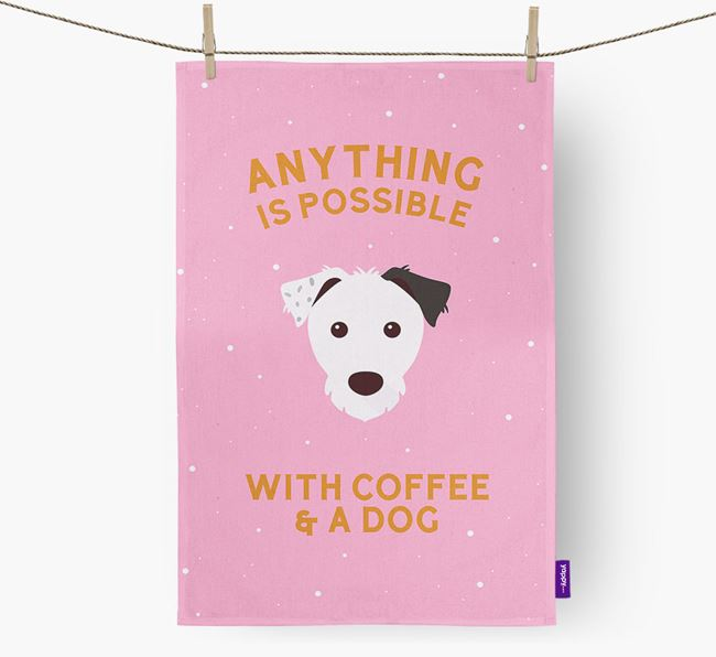 'Anything Is Possible With Coffee/Tea...' - Personalized Parson Russell Terrier Dish Towel