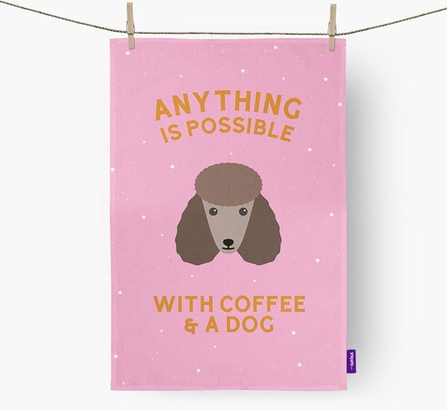 'Anything Is Possible With Coffee/Tea...' - Personalized Poodle Dish Towel