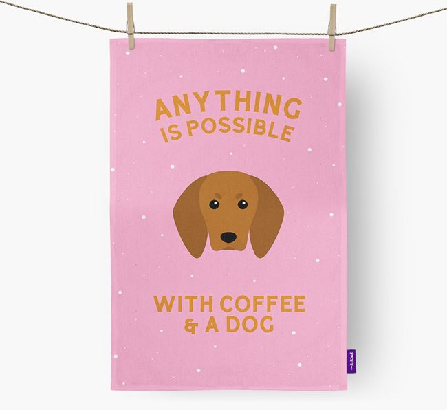 'Anything Is Possible With Coffee/Tea...' - Personalized Redbone Coonhound Dish Towel
