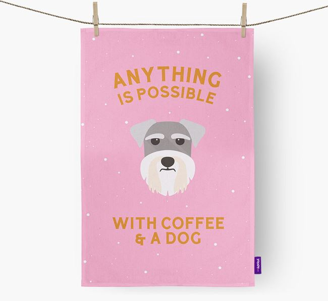 'Anything Is Possible With Coffee/Tea...' - Personalised Schnauzer Tea Towel