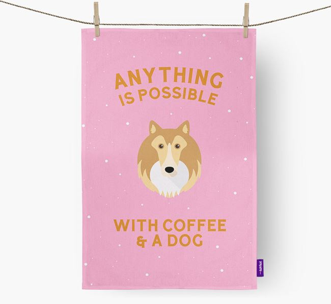 'Anything Is Possible With Coffee/Tea...' - Personalized Shetland Sheepdog Dish Towel