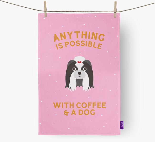 'Anything Is Possible With Coffee/Tea...' - Personalised Shih Tzu Tea Towel