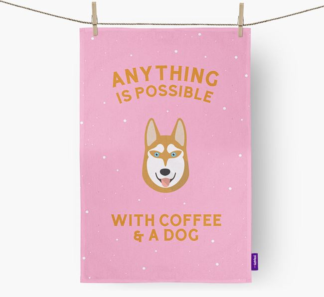 'Anything Is Possible With Coffee/Tea...' - Personalized Siberian Husky Dish Towel