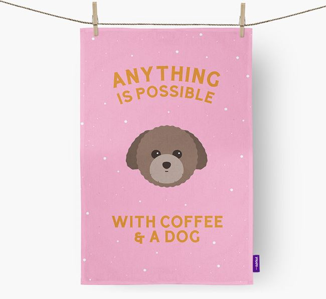 'Anything Is Possible With Coffee/Tea...' - Personalized Toy Poodle Dish Towel