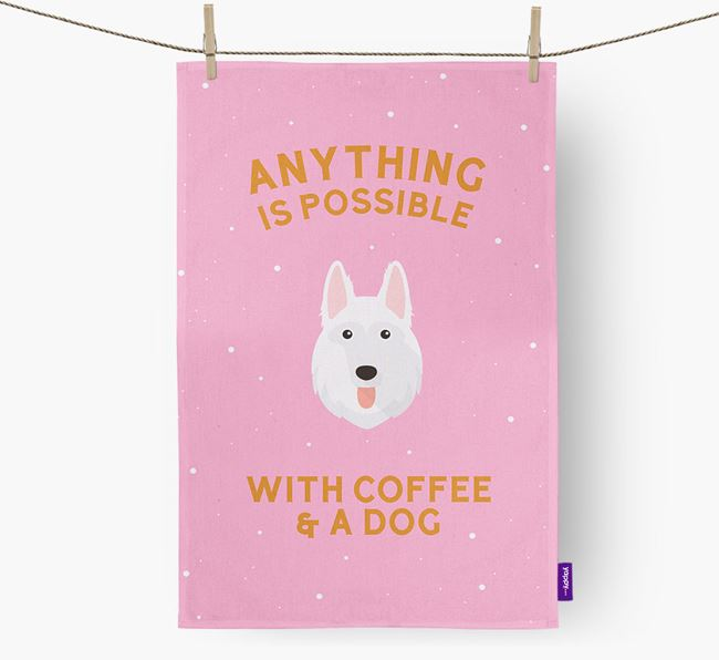 'Anything Is Possible With Coffee/Tea...' - Personalized White Swiss Shepherd Dog Dish Towel